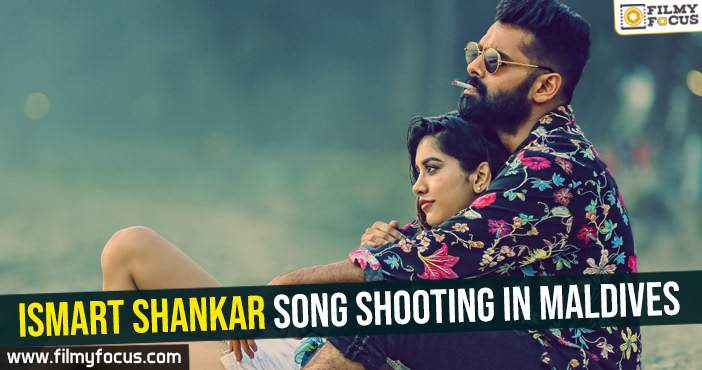 ismart-shankar-movie-song-shooting-in-maldives