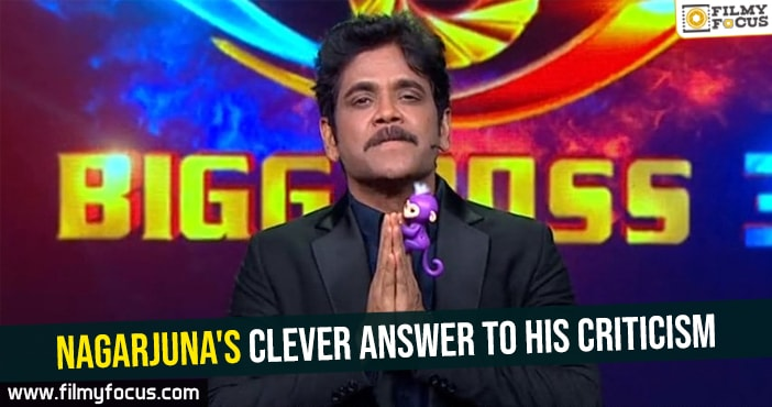 bigg-boss-nagarjunas-clever-answer-to-his-criticism