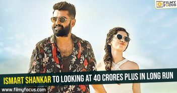 ismart-shankar-to-looking-at-40-crores-plus-in-long-run