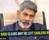Jagapathi Babu clears why he left Sarileru Nikeavvaru