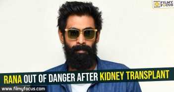 rana-out-of-danger-after-kidney-transplant
