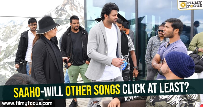 saaho-will-other-songs-click-at-least
