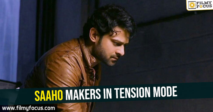 saaho-makers-in-tension-mode