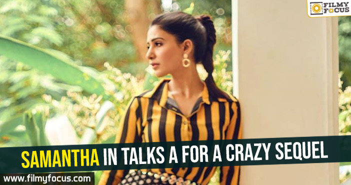 samantha-in-talks-a-for-a-crazy-sequel