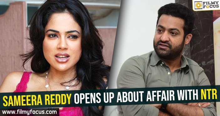 sameera-reddy-opens-up-about-affair-with-ntr