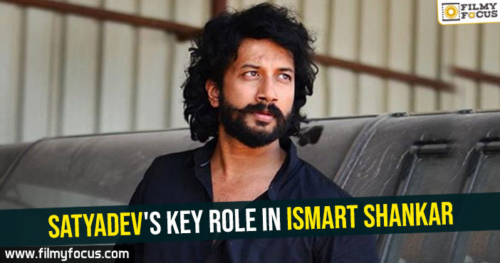 satyadevs-key-role-in-ismart-shankar