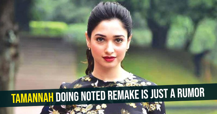 tamannah-doing-noted-remake-is-just-a-rumor