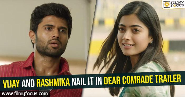 vijay-and-rashmika-nail-it-in-dear-comrade-trailer