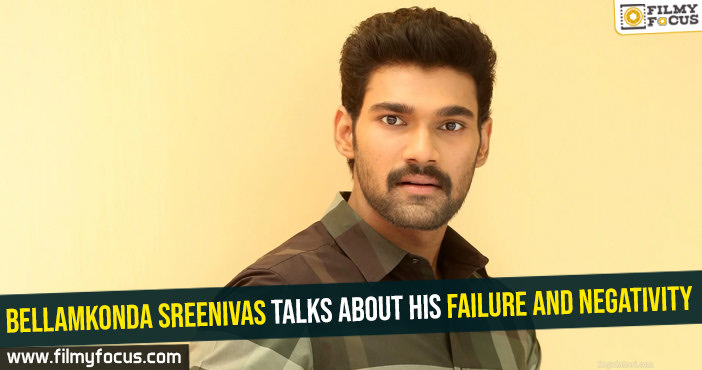 bellamkonda-sreenivas-talks-about-his-failure-and-negativity