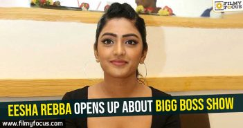 eesha-rebba-opens-up-about-bigg-boss-show