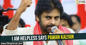 i-am-helpless-says-pawan-kalyan
