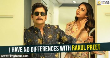 i-have-no-differences-with-rakul-preet