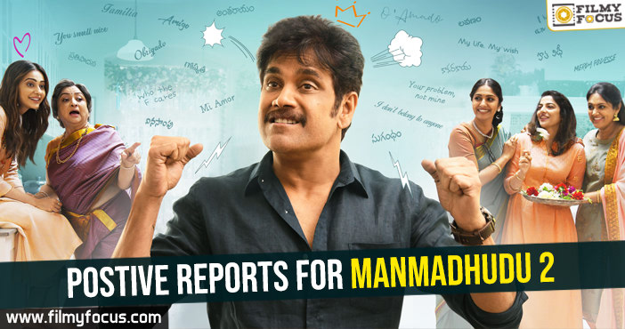 postive-reports-for-manmadhudu-2