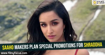 saaho-makers-plan-special-promotions-for-shraddha