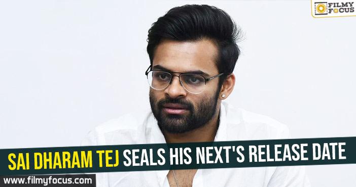 sai-dharam-tej-seals-his-nexts-release-date