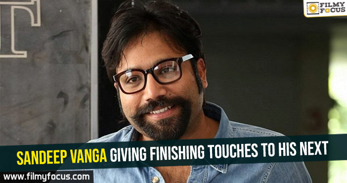 sandeep-vanga-giving-finishing-touches-to-his-next
