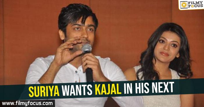 suriya-wants-kajal-in-his-next