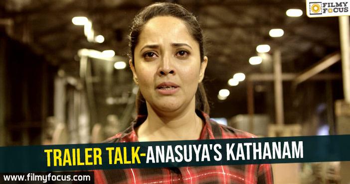 trailer-talk-anasuyas-kathanam