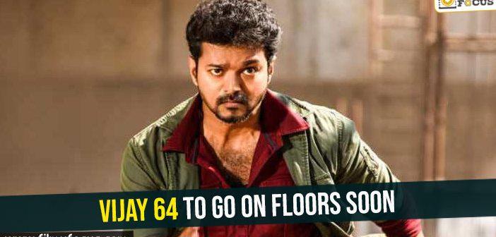 Official: Vijay 64 to go on floors soon