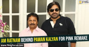 am-ratnam-behind-pawan-kalyan-for-pink-remake