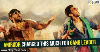 anirudh-charged-this-much-for-gang-leader
