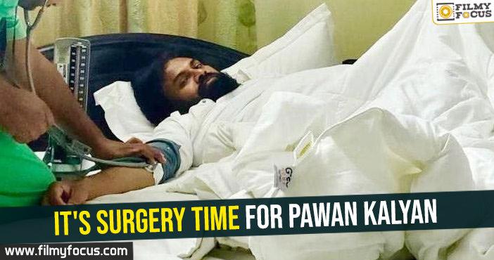 its-surgery-time-for-pawan-kalyan
