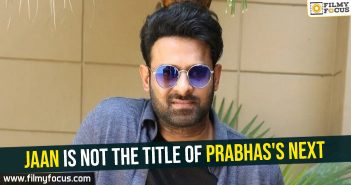 jaan-is-not-the-title-of-prabhass-next