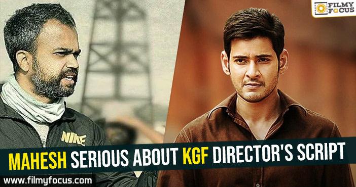 mahesh-serious-about-kgf-directors-script