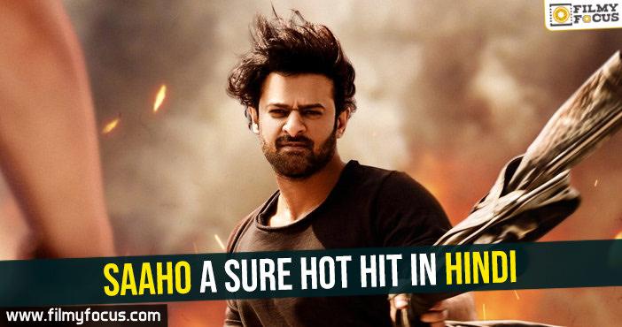 saaho-a-sure-hot-hit-in-hindi