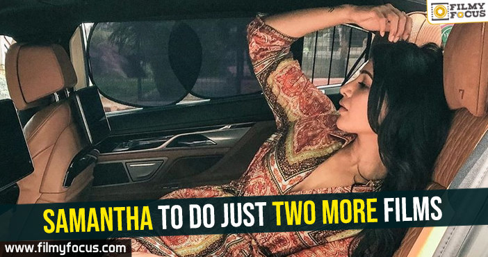 samantha-to-do-just-two-more-films