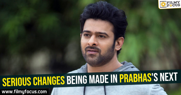 serious-changes-being-made-in-prabhass-next