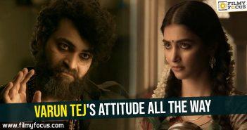 varun-tejs-attitude-all-the-way