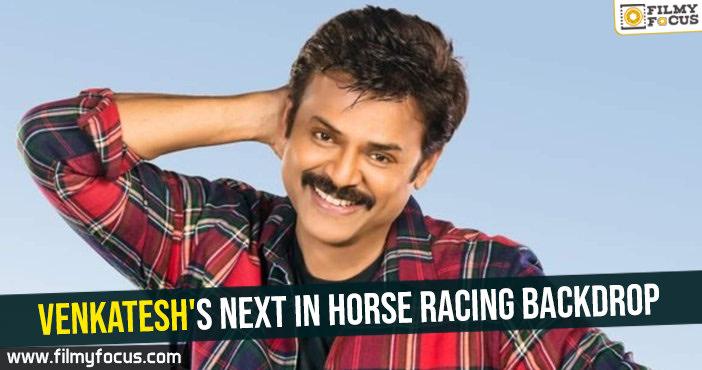 venkateshs-next-in-horse-racing-backdrop