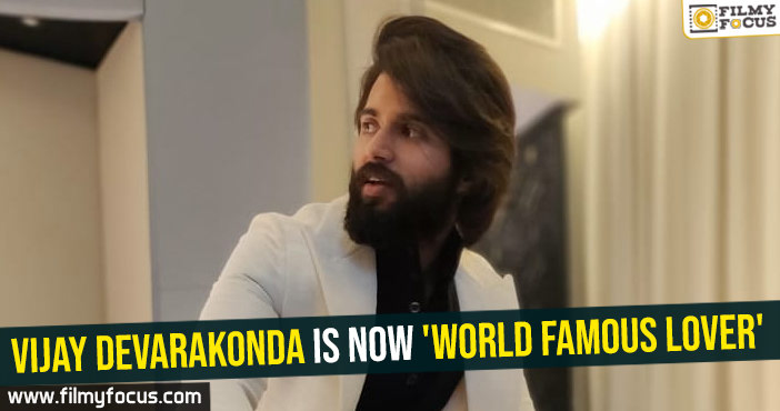 vijay-devarakonda-is-now-world-famous-lover