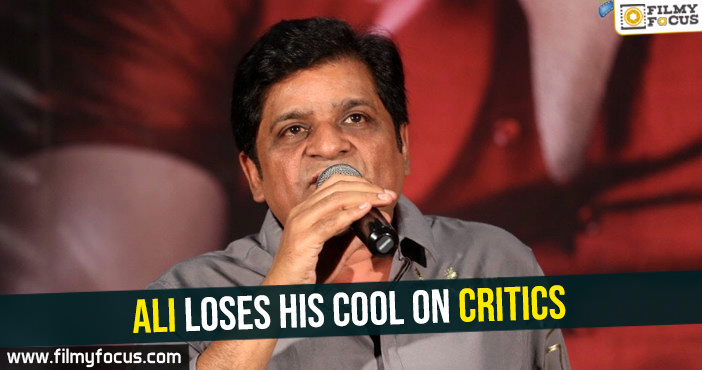 Ali loses his cool on critics