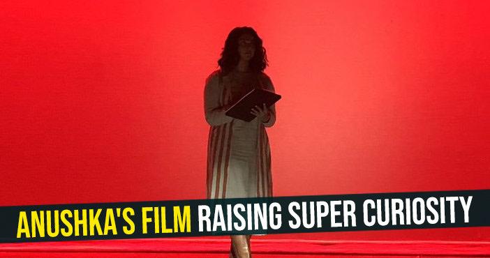 Anushka's film raising super curiosity