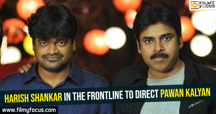 harish-shankar-in-the-frontline-to-direct-pawan-kalyan