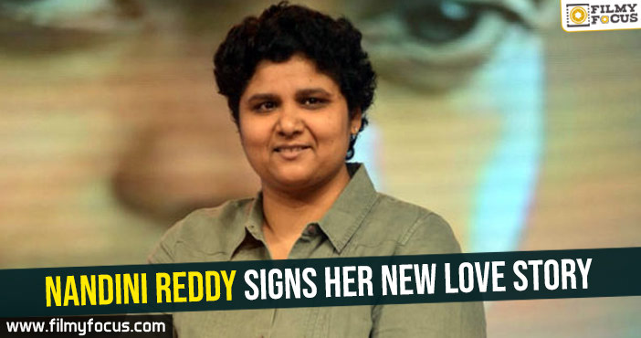 nandini-reddy-signs-her-new-love-story
