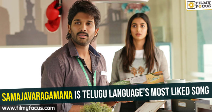 samajavaragamana-is-telugu-languages-most-liked-song