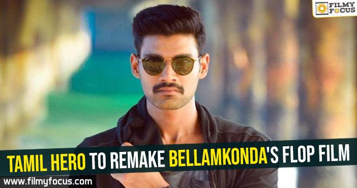 tamil-hero-to-remake-bellamkondas-flop-film