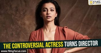 The controversial actress turns director