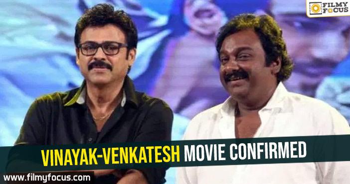 vinayak-venkatesh-movie-confirmed