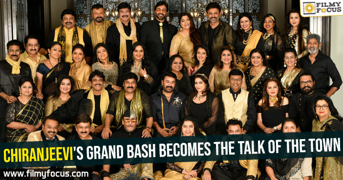 Chiranjeevi's grand bash becomes the talk of the town