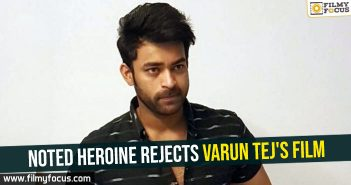 Noted heroine rejects Varun Tej's film