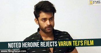 Noted heroine rejects Varun Tej's film
