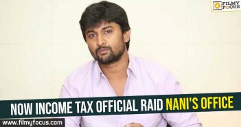 Now Income tax official raid Nani's office