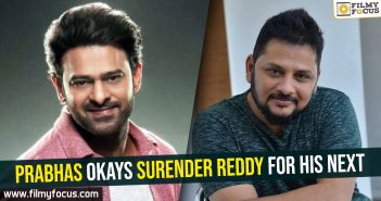 Prabhas okays Surender Reddy for his next