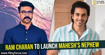 Ram Charan to launch Mahesh's nephew