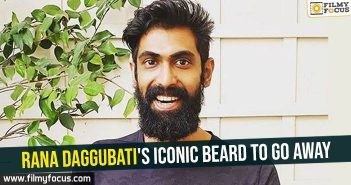Rana Daggubati's iconic beard to go away