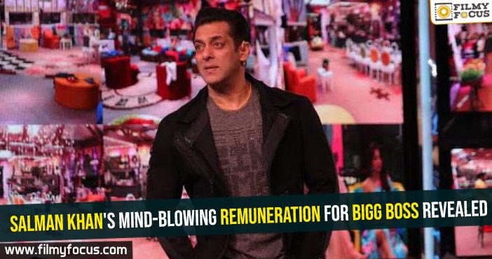 Salman Khan's mind-blowing remuneration for Bigg Boss revealed